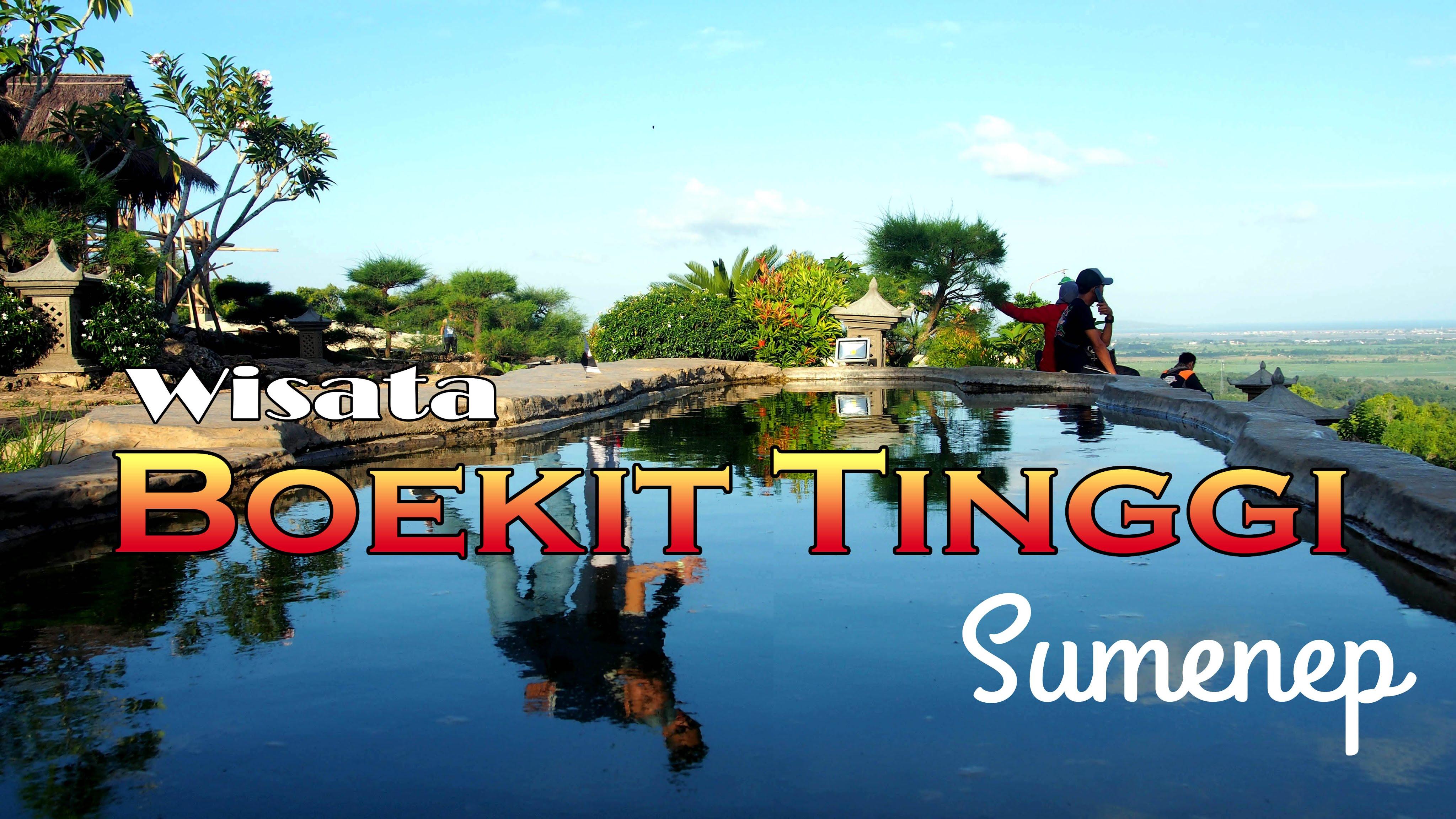 Menikmati Wisata Alam Boekit Tinggi Sumenep – Majalahteras.com